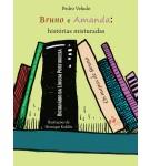 Bruno e Amanda: histórias misturadas